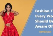 Fashion Tips Every Woman Should Be Aware Of