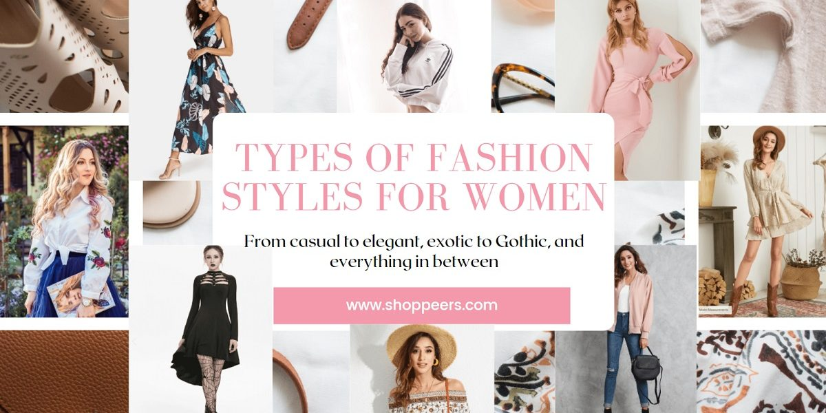 Types Of Fashion Styles For Women