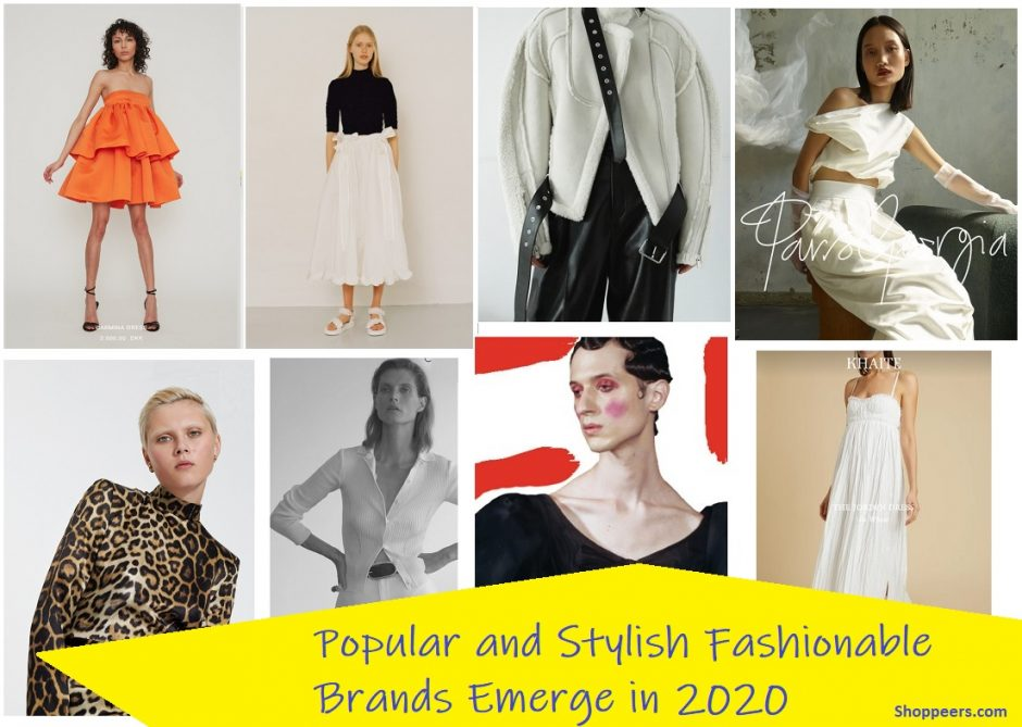 Popular and Stylish Fashionable Brands Emerge in 2020