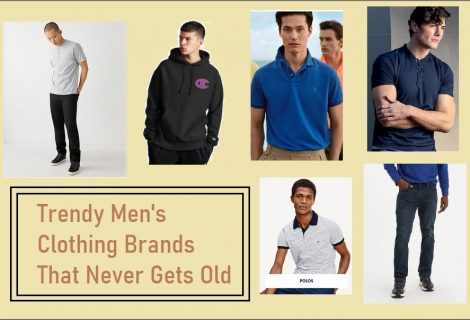 Trendy Men's Clothing Brands That Never Gets Old