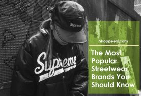 The Most Popular Streetwear Brands You Should Know