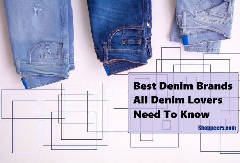 Best Denim Brands All Denim Lovers Need To Know