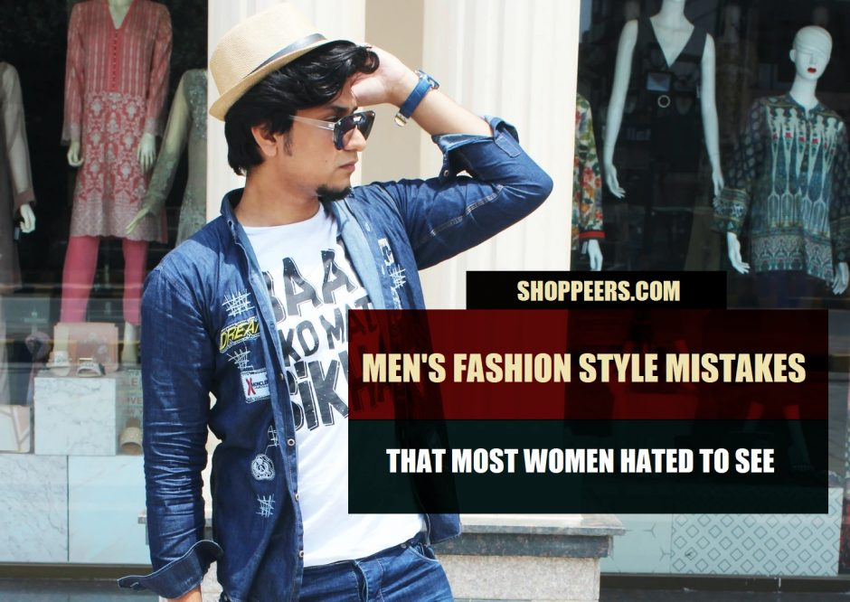 Men's Fashion Style Mistakes That Most Women Hated To See