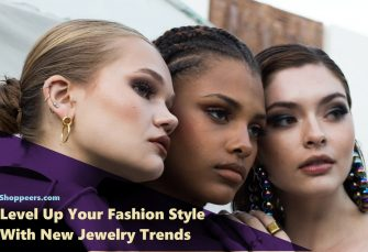 Level Up Your Fashion Style With New Jewelry Trends