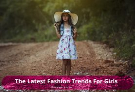 The Latest Fashion Trends For Girls