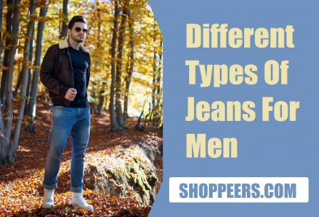 Different Types Of Jeans For Men