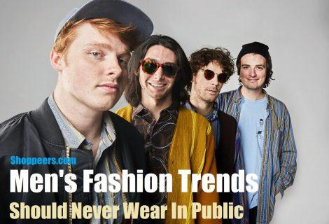 Men's Fashion Trends Should Never Wear In Public