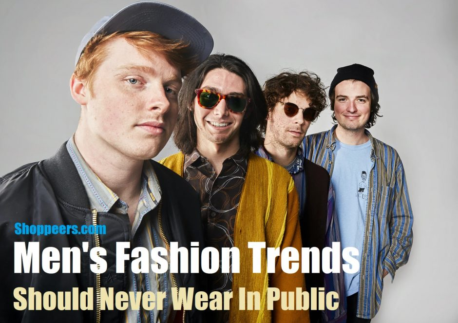 Men's Fashion Trends Should Never Wear In Public