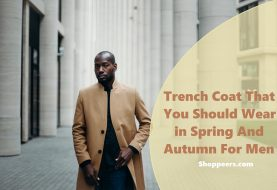Trench Coat That You Should Wear in Spring And Autumn For Men