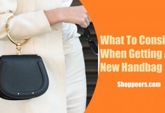 What To Consider When Getting A New Handbag