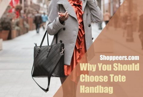 Why You Should Choose Tote Handbag