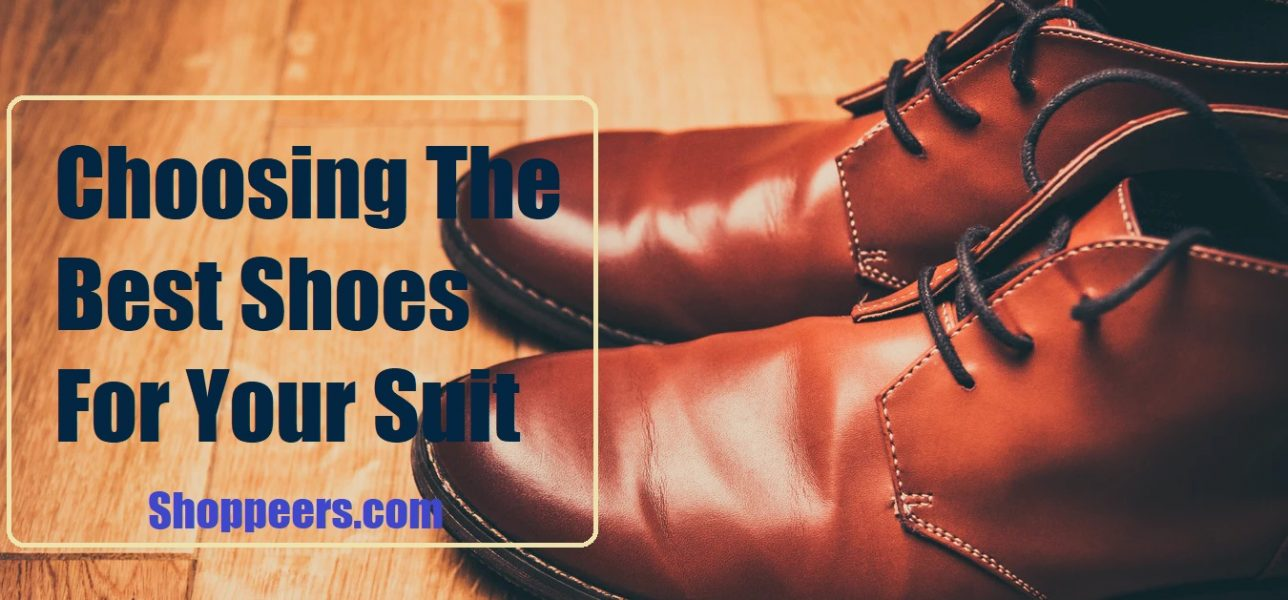 Choosing The Best Shoes For Your Suit