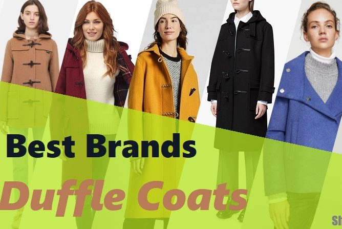 The Best Brands For Duffle Coats