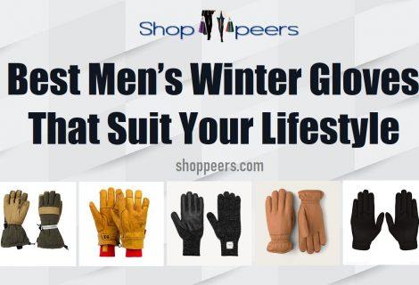 Best Men's Winter Gloves That Suit Your Lifestyle