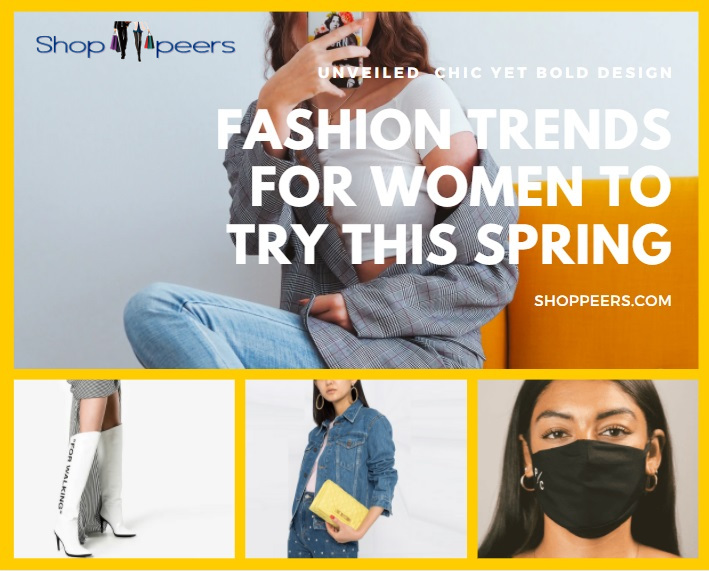 Fashion Trends For Women To Try This Spring